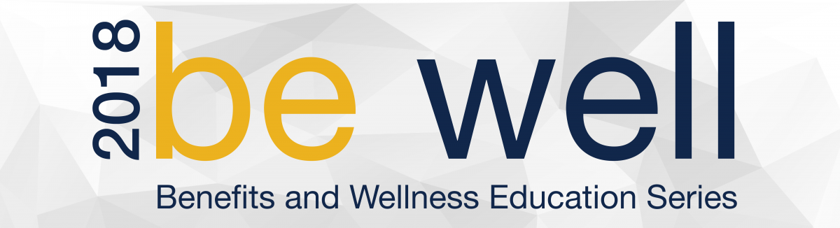 Benefits and Wellness Education Series